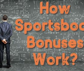 How Sportsbook Bonuses Work?