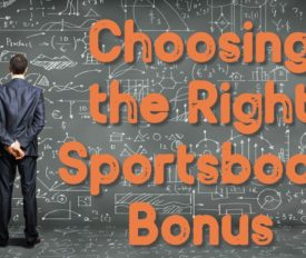 Choosing the Right Sportsbook Bonus