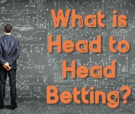 Head to Head Betting