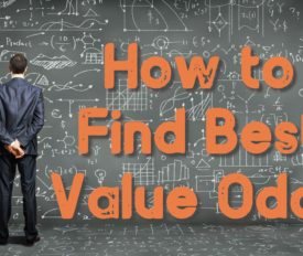 How to Find Best Value Odds