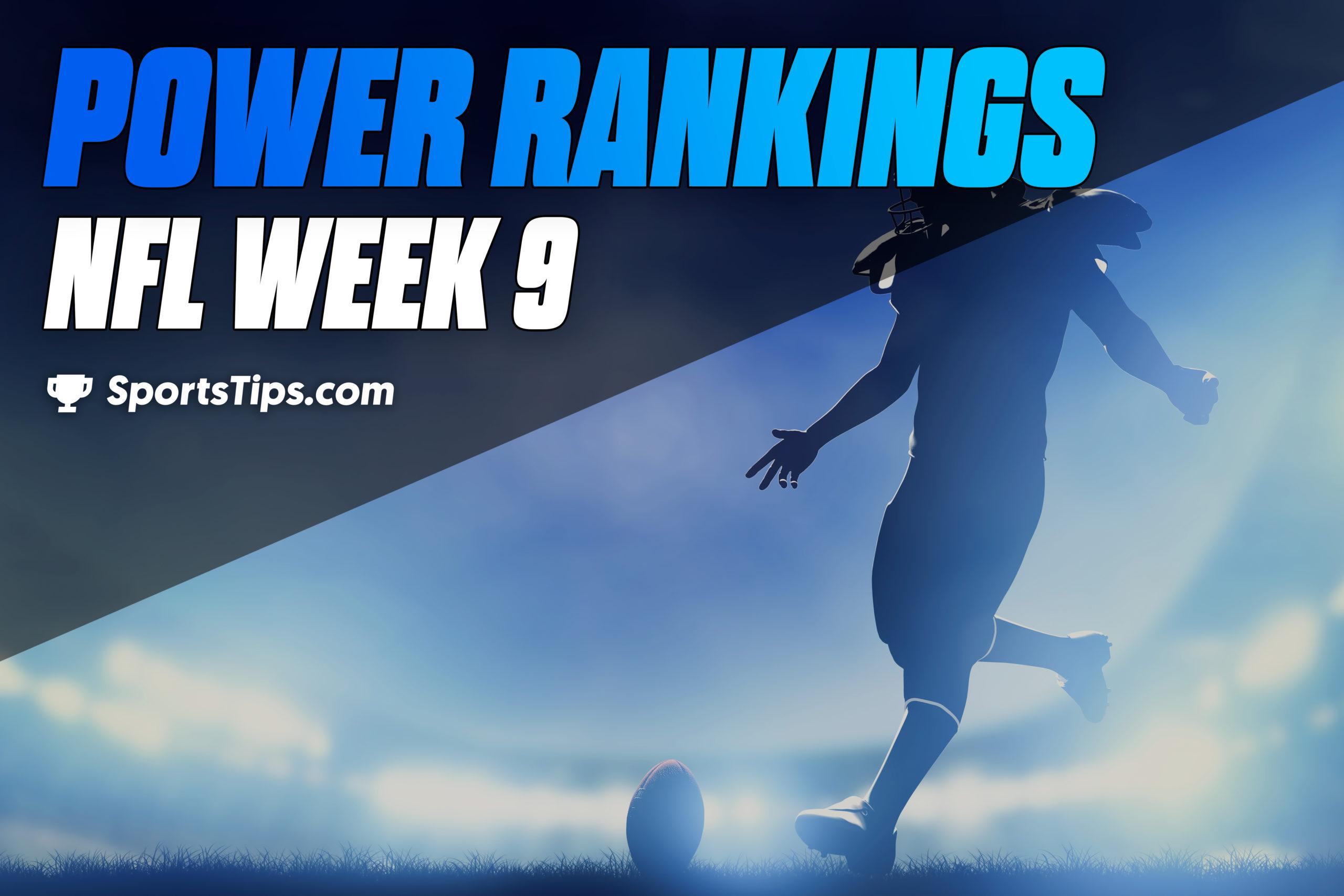 SportsTips' NFL Power Rankings: Week 9