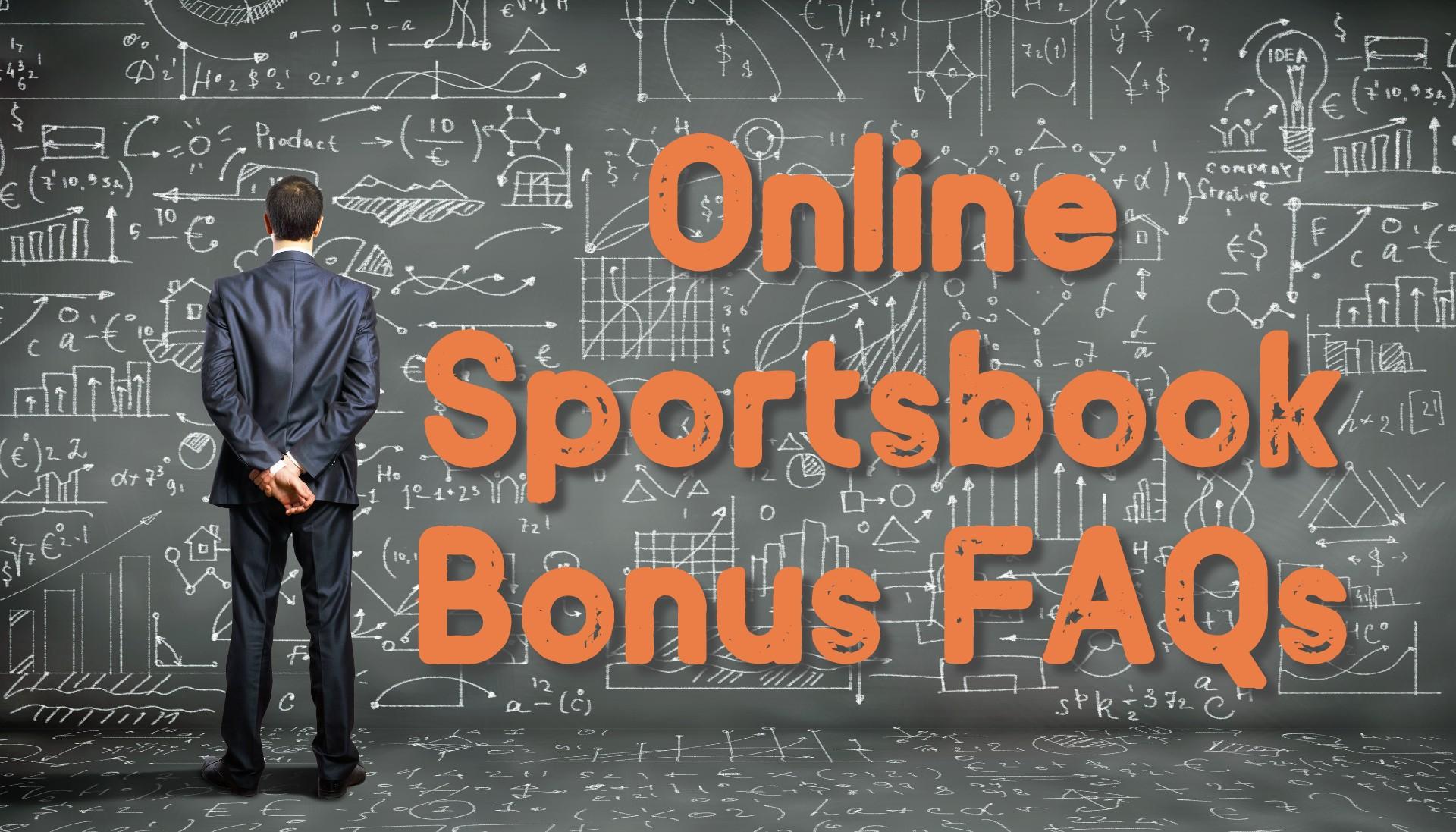 Online Sportsbook Bonus FAQs