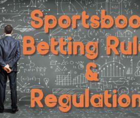 Sportsbook Betting Rules & Regulations