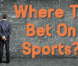 Where To Bet On Sports?