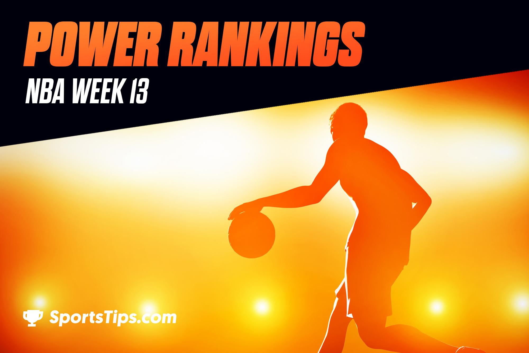 SportsTips' NBA Power Rankings 2021: Week 13