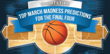 Top March Madness Predictions for Final Four: Saturday, April 3rd, 2021